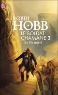 Le Soldat chamane, Tome 3 : Le fils rejeté