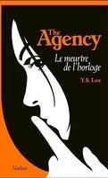 The Agency, Tome 2 : Le meurtre de l'horloge
