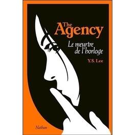Couverture du livre : The Agency, Tome 2 : Le meurtre de l'horloge