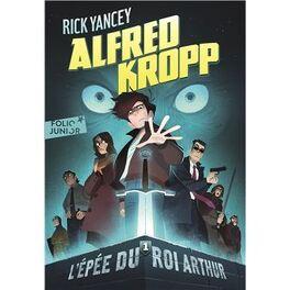 Couverture du livre : Alfred Kropp, Tome 1 : Les extraordinaires aventures d'Alfred Kropp