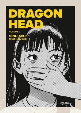 Couverture du livre : Dragon Head, tome 3
