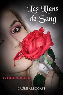 Couverture du livre : Les Liens de sang, Tome 1 : Innocence
