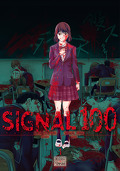 Signal 100, Tome 1