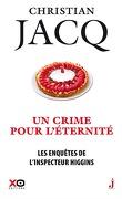 Les Enquêtes de l'inspecteur Higgins, Tome 33 : Un crime pour l'éternité