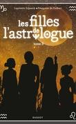 Les Filles de l'astrologue, Tome 3