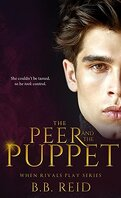 When Rivals Play, Tome 1 : The Peer and the Puppet