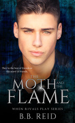 When Rivals Play, Tome 2 : The Moth and the Flame