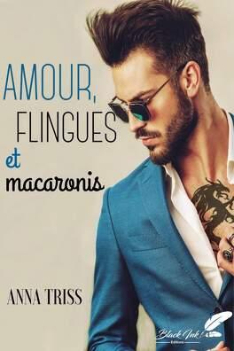 Couverture du livre : Robyn & Valentin, Tome 2 : Amour, flingues et macaronis