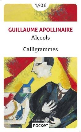 Couverture du livre : Alcools ; Calligrammes