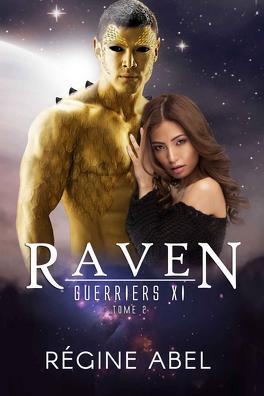 Couverture du livre : Guerriers XI, Tome 2 : Raven