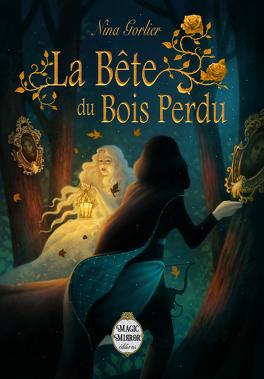 Couverture du livre : La Bête du Bois Perdu
