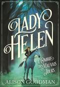 Lady Helen, Tome 3 : L'Ombre des mauvais jours