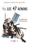 Les 47 Ronins : Le trésor des loyaux samouraïs
