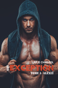 Série exception : Alexeï