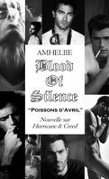Blood Of Silence, Bonus : Poissons d'Avril