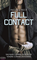Full contact, Tome 1 : Sauvage comme un boxeur