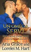 Oak Grove, Tome 2 : Un oméga servi