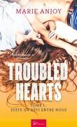 Troubled Hearts, Tome 1 : Juste un défi entre nous