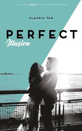 Couverture du livre : Perfect, Tome 1 : Perfect Illusion