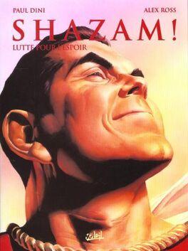 Couverture du livre : Shazam! Lutte pour l'espoir
