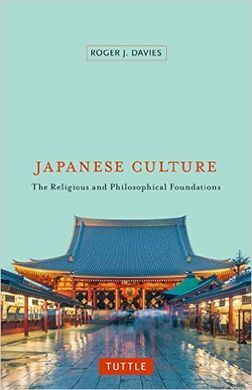 Couverture du livre : Japanese Culture : The religious and philosophical foundations