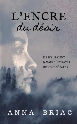 Couverture du livre : L'Encre du désir