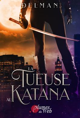 Couverture du livre : La Tueuse au katana