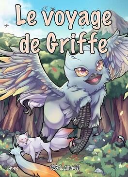Couverture du livre : Le voyage de Griffe