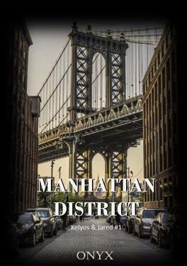 Couverture du livre : Manhattan District : Kelyos & Jared, Tome 1