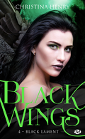 Black Wings, Tome 4 : Black Lament