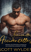 Accidentellement vôtre, Tome 3 : Fiançailles accidentelles