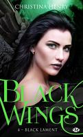 Black Wings, Tome 4 : Black Lament