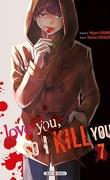I love you so I kill you, Tome 7