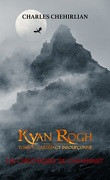 Kyan Rogh, Tome 1: L'Artéfact insoupçonné