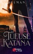 La Tueuse au katana
