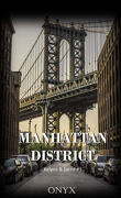 Manhattan District : Kelyos & Jared, Tome 1