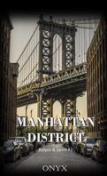 Manhattan District : Kelyos & Jared, Tome 2