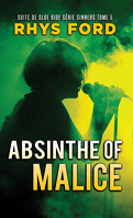 Sinners, Tome 5 : Absinthe of Malice