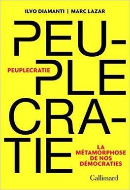 Couverture du livre : Peuplecratie. La métamorphose de nos démocraties