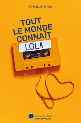 Couverture du livre : Tout le monde connaît Lola