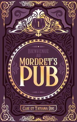 Couverture du livre : Bienvenue au Mordret's Pub, Tome 1
