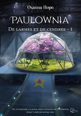 Couverture du livre : De larmes et de cendres, Tome 1 : Paulownia