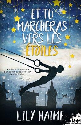 Couverture du livre : Et tu marcheras vers les étoiles