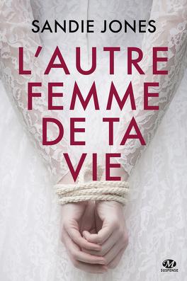 Couverture du livre : L'Autre femme de ta vie