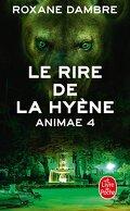 Animae, Tome 4 : Le Rire de la hyène