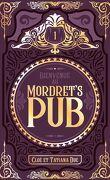Bienvenue au Mordret's Pub, Tome 1