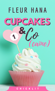 Cupcakes & Co(caïne), Tome 1
