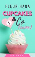 Cupcakes & Co(caïne), Tome 1