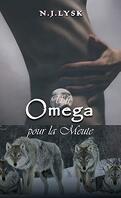 La Destinée de la meute, Tome 1 : Omega pour la meute