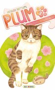 Plum : Un amour de chat, Tome 3